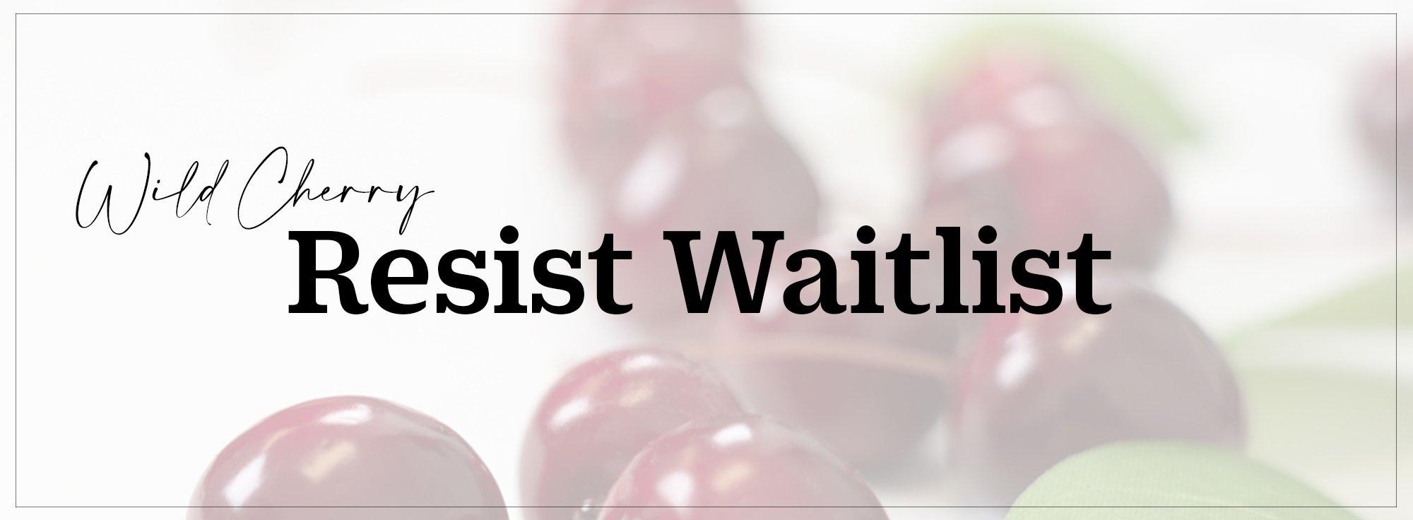Resist Waitlist
