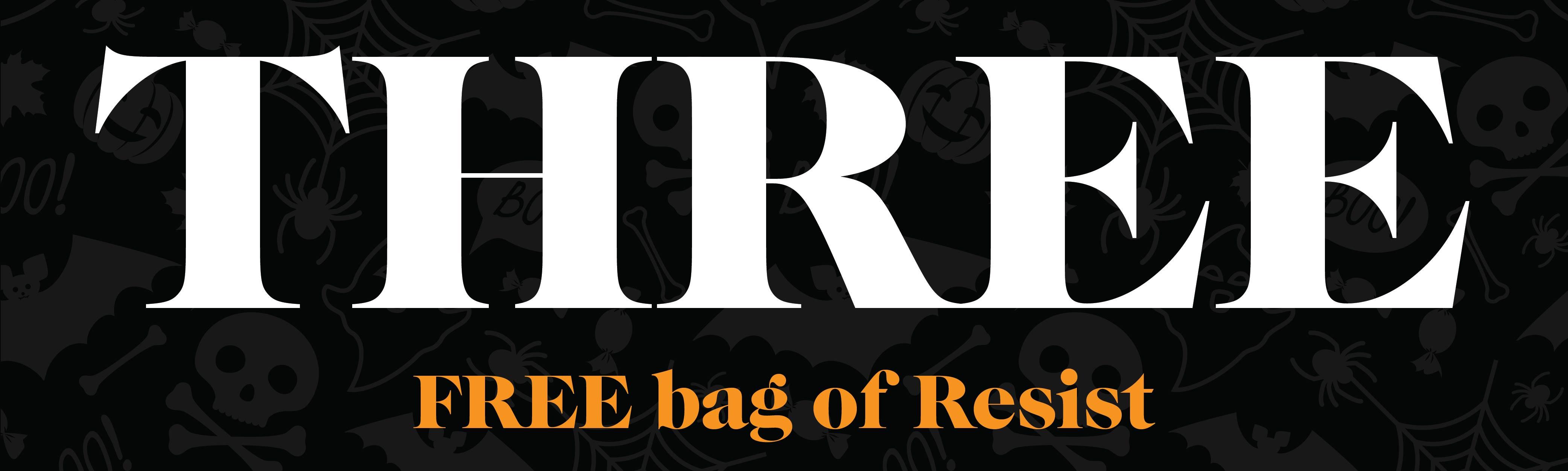 Free Bag of Resist